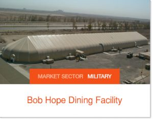 Bob Hope Dining Facility Military dining Sprung buildings