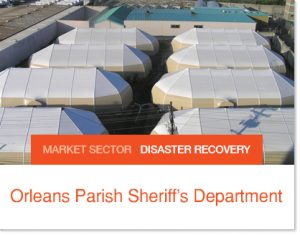 Orleasns Parish Sheriff replacement after Hurricane Katrina Sprung Tents