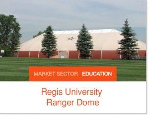 Regis University Srpung structure tent structure building