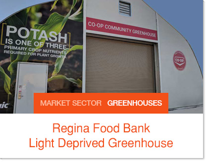 Regina Food Bank Light Deprived Sprung Greenhouse